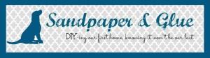 Sandpaper & Glue